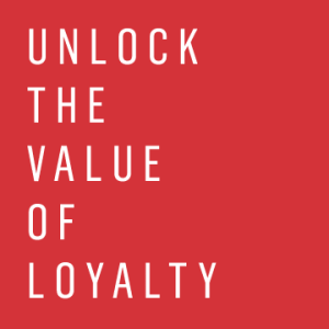 unlock-the-value-of-loyalty